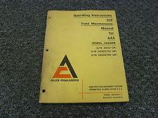 Allis Chalmers 645 Wheel Loader Owner Operating Operator Manual