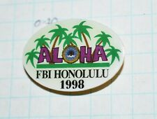 "FBI HONOLULU HAWAII DIVISION 1998 ALOHA PALM TREES POLICE 1.25"" LAPEL PIN"