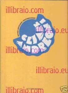 Cesare Andreoni artista artigiano protodesigner - Bolis '92