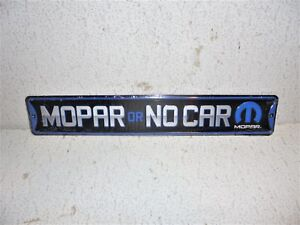 Mopar Or No Car High-Gloss Embossed Metal Street Sign