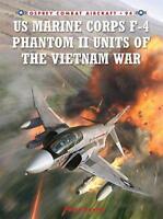 US Marine Corps F-4 Phantom II Units of the Vietnam War (Combat Aircraft) by Pet