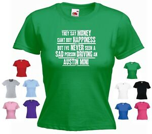 'Austin Mini' - Ladies Funny T-shirt 'They say Money can't buy Happiness but...'