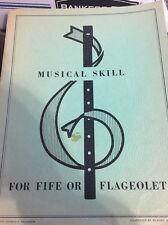 Musical Skill For Fife or Flaqeolet 1957 book