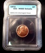 1972 ERROR LINCOLN CENT DDO 2-0-1 (FS 102) ICG - MS60 DETAILS CERTIFIED COIN
