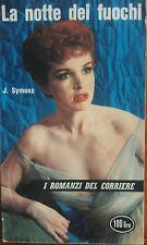 La notte dei fuochi - Julian Symons - Corriere della Sera,1961 - A