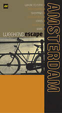 AA Weekend Escape Amsterdam (AA Weekend Escapes), , Very Good Book
