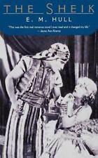 Pine Street Bks.: The Sheik by E. M. Hull (2001, Paperback)