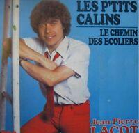 JEAN-PIERRE LACOT les p'tits calins/le chemin.. SP 1979