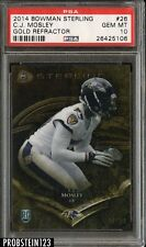 2014 Bowman Sterling Gold Refractor C.J. Mosley RC Rookie 14/99 PSA 10 POP 1