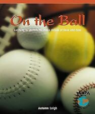 On the Ball: Learning to Identify the Place Values of Ones and Tens