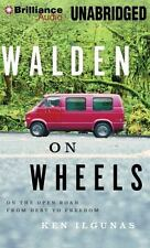 Walden on Wheels : On the Open Road from Debt to Freedom by Ken Ilgunas...