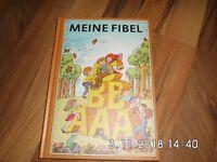 Meine Fibel, letzte DDR-Ausgabe,9. Auflage Sonderauflage 2019  Unsere Fibel DDR