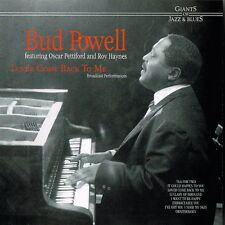Bud Powell Featuring Oscar Petiford And Roy Haynes Lover Come Back To Me