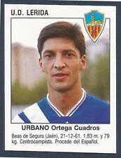 PANINI FUTBOL 93-94 SPANISH -#383-U.D.LERIDA-BARCELONA-URBANO ORTEGA CUADROS