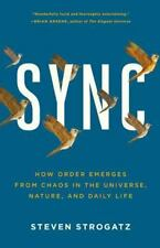 Sync: How Order Emerges From Chaos In the Universe, Nature, and Daily Life Strog