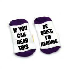 If You Can Read This Be Quiet, I'm Reading bookworm book lover Socks cotton