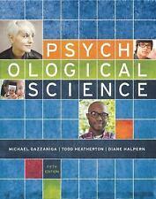 Psychological Science by Michael S. Gazzaniga, Diane F. Halpern and Todd F....