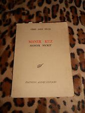 MANER KUZ, Manoir Secret - Pierre Jakez Hélias - André Silvaire, 1964