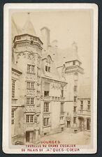 CDV c. 1880 - BOURGES Palais Jacques-Coeur - T456