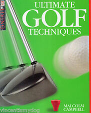 Ultimate Golf Techniques by Malcolm Campbell (Paperback, 1998)
