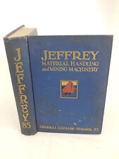 JEFFERY MATERIAL HANDLING and MINING MACHINERY Catalog Number 85 Jeffery c.1952