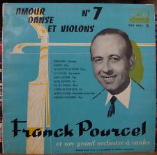 FRANCK POURCEL  AMOUR, DANSE ET VIOLONS N°7 25 cm FRENCH LP