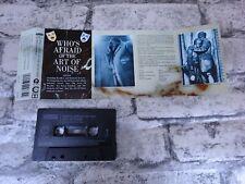 ART OF NOISE - Who's Afraid of the... (UK) / Cassette Tape Album  /3061