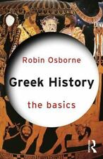 Greek History: the Basics: By Osborne, Robin