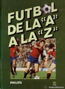 """Libro Fútbol de la """"A"""" a la """"Z"""""""
