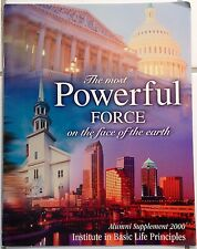 Institute Basic Life Principles Supplement 2000 The Most Powerful Force on Earth