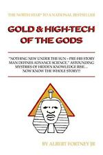 Gold & High-tech of the Gods: A Beacon of Justice, Dignity & Hope of the Gods by