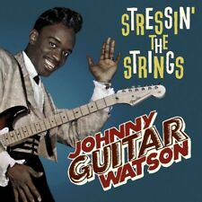 Johnny Guitar Watson - Stressin' The Strings (Audio CD - Apr 7, 2017) NEW