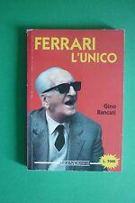 ENZO FERRARI L'UNICO DI GINO RANCATI GIORGIO NADA EDITORE 1988