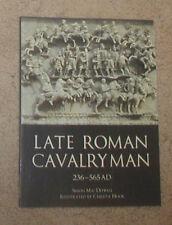 Osprey History Late Roman Cavalry Man 236-565AD