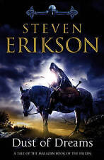Erikson, Steven, Dust of Dreams (Book 9 of The Malazan Book of the Fallen), Very