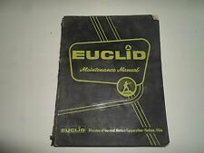 Euclid TDT Models 1 thru 30 15.5 YD Scraper Maintenance Manual WATER DAMAGED OEM