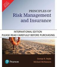 Principles of Risk Management and Insurance  by E. Rejda George/   McNamara Mich