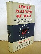 What Manner of Men - Forgotten Heroes of The American Revolution 1959 HB/DJ