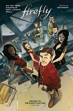 Firefly: Return to Earth That Was - Part 1 Hardcover 2021 Greg Pak Joss Whedon