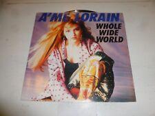 "A'ME LORAIN - Whole Wide World - 1989 UK 3-track 12"" vinyl Single"