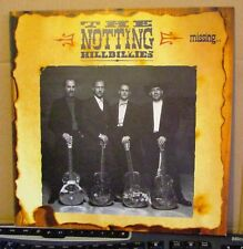"THE NOTTING HILLBILLIES.  ""MISSING...PRESUMED HAVING A GOOD TIME""  VERTIGO UK LP"