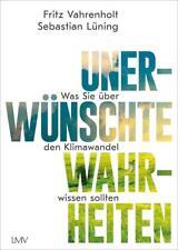 unerwünschte Wahrheiten Fritz Vahrenholt Buch