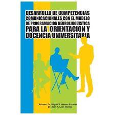 Desarrollo de Competencias Comunicacionales Con El Modelo de Programacion Neurol