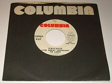 CHICAGO ORIGINAL PROMO 45 RPM I'VE BEEN SEARCHIN' SO LONG 1974
