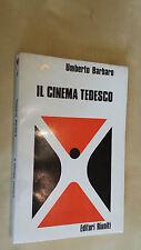 IL CINEMA TEDESCO Umberto Barbaro Editori Riuniti 1973 Prima edizione