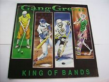 GANG GREEN - KING OF BANDS - LP VINYL EXCELLENT CONDITION 1991