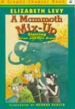 Mammoth Mix-Up: Starring Brian and Pea Brain by Levy, Elizabeth