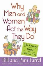 Why Men and Women Act the Way They Do: The Reasons
