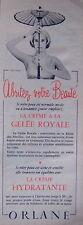 PUBLICITÉ 1956 ORLANE LA CRÈME A LA GELÉE ROYALE ABRITEZ VOTRE BEAUTÉ - OMBRELLE