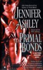 Primal Bonds (Shifters Unbound, Book 2) Ashley, Jennifer Mass Market Paperback